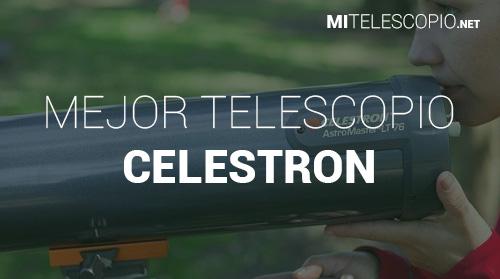 Mejores Telescopios Celestron