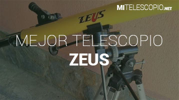 Mejores Telescopios Zeus