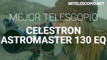 Telescopio Celestron AstroMaster 130 EQ-MD