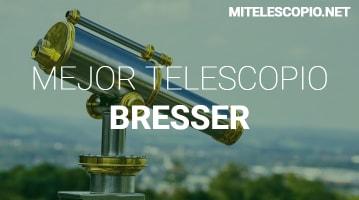 Mejor Telescopio Bresser