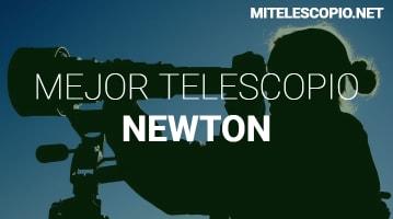 Mejores Telescopios Newton
