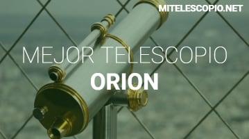 Mejores Telescopios Orion