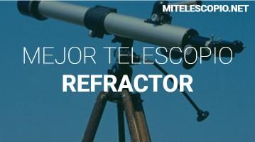 Mejor Telescopio Refractor