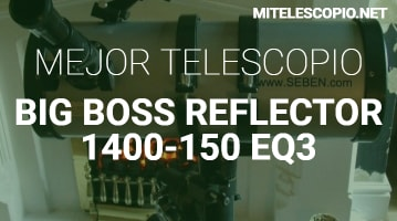 Telescopio  Big Boss 1400-150 EQ3 De Seben