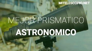Mejor Prismático Astronómicos